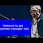 Patterns to get business manager visa