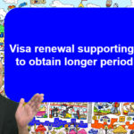 Visa renewal supporting service to obtain longer period of stay